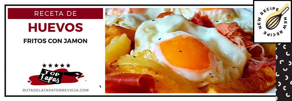 huevos fritos con jamon